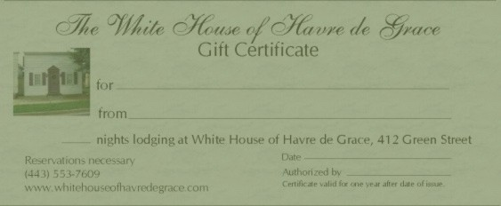 gift certificate for lodging White House of Havre de Grace